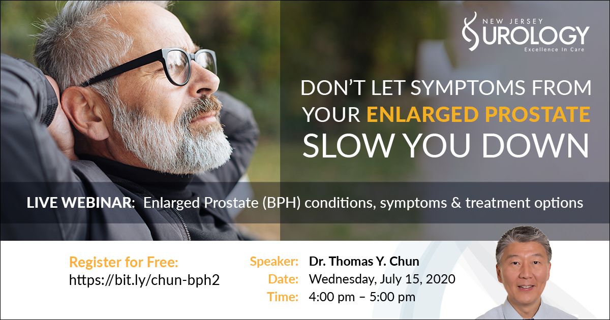 Enlarged Prostate (BPH) Webinar with Dr. Thomas Chun