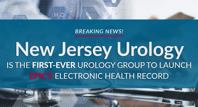 New Jersey Urology Epic EHR
