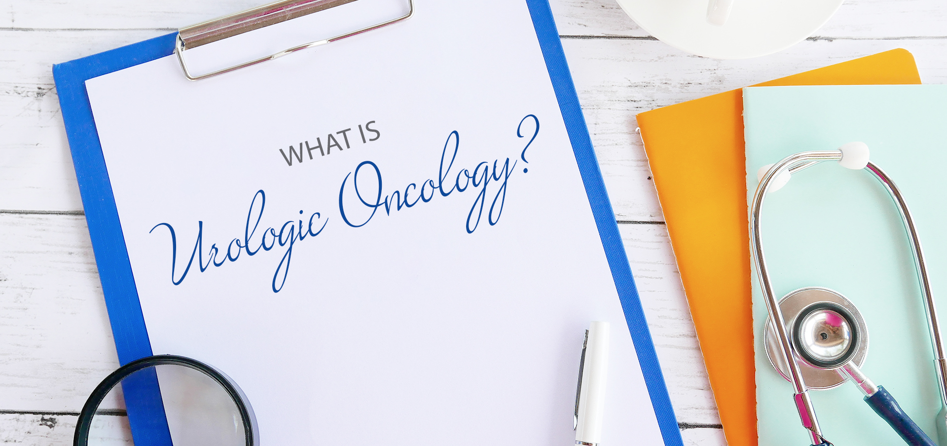What is Urologic Oncology?